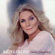 Judy Collins, Voices / Shameless (CD)