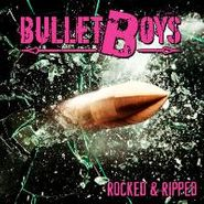 Bulletboys, Rocked & Ripped (CD)
