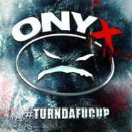 Onyx, #Turndafucup (CD)