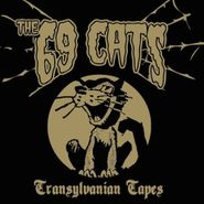 The 69 Cats, Transylvanian Tapes (CD)