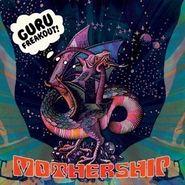 Guru Freakout, Mothership (CD)