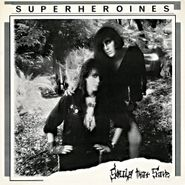 Super Heroines, Souls That Save (LP)