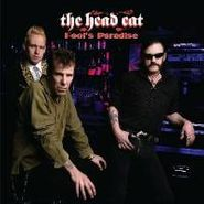 The Head Cat, Fool's Paradise (LP)