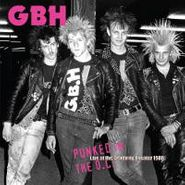 G.B.H., Punked In The O.c.-live At The (LP)