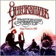 Quicksilver Messenger Service, Happy Trails Live 1969 (CD)