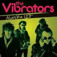 The Vibrators, Alaska 127 (CD)