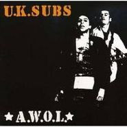 U.K. Subs, A.W.O.L.