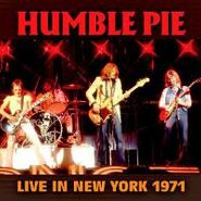 Humble Pie, Live In New York 1971 (CD)