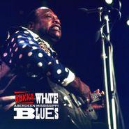 Bukka White, Aberdeen Mississippi Blues
