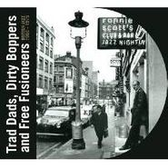 Various Artists, Trad Dads Dirty Boppers & Free (CD)