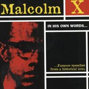 Malcolm X, In His Own Words (CD)