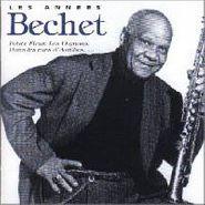Sidney Bechet, Les Annees Bechet (CD)