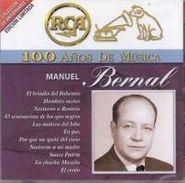 Manuel Bernal, 100 Anos De Musica El Brindis Del Bohemio (CD)