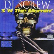 DJ Screw, 3'n The Mornin' Pt. One (CD)