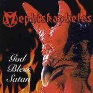 Mephiskapheles, God Bless Satan (LP)