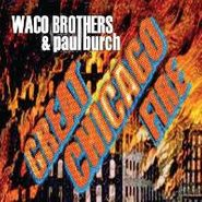 Waco Brothers, Great Chicago Fire (CD)