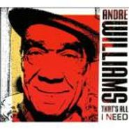 Andre Williams, That's All I Need (LP)