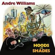 Andre Williams, Hoods & Shades (CD)