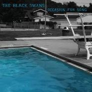 The Black Swans, Occasion For Song (CD)