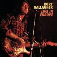 Rory Gallagher, Live In Europe (CD)