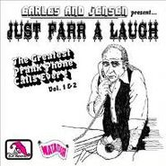 Earles & Jensen, Just Farr A Laugh: The Greatest Prank Phone Calls Ever! Vols. 1 & 2 (CD)