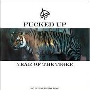 """Fucked Up, Year Of The Tiger (12"""")"""