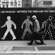 Lee Ranaldo, Between The Times & The Tides (CD)