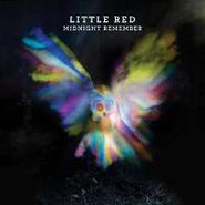 Little Red, Midnight Remember (LP)