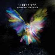 Little Red, Midnight Remember (CD)