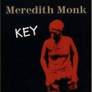 Meredith Monk, Key (CD)