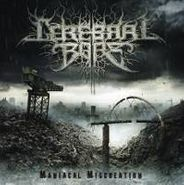 Cerebral Bore, Maniacal Miscreation (CD)