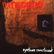 Integrity, Systems Overload [RECORD STORE DAY] (LP)