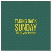 Taking Back Sunday, Tell All Your Friends (LP)