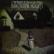 Hawthorne Heights, The Silence In Black And White (LP)