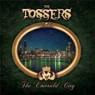 The Tossers, The Emerald City (CD)