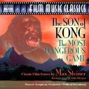 Max Steiner, Son Of Kong/Most Dangerous Game (CD)