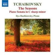 Peter Il'yich Tchaikovsky, Tchaikovsky: Seasons / Piano Sonata In C Sharp Minor (CD)