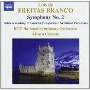 Luís de Freitas Branco, Freitas Branco: Symphony 2 / After a reading of Guerra Junquiero / Artificial Paradises (CD)