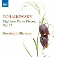 Peter Il'yich Tchaikovsky, Tchaikovsky: 18 Piano Pieces Op. 72 (CD)