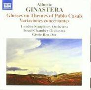 Alberto Ginastera, Ginastera: Glosses On Themes Of Pablo Casals / Variaciones Concertantes (CD)