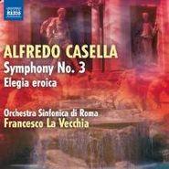 Alfredo Casella, Casella: Symphony No. 3 / Elegia Eroica (CD)