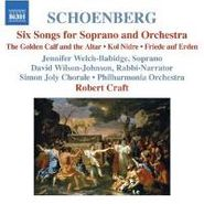 Arnold Schoenberg, Schoenberg: Six Songs For Soprano & Orchestra (CD)