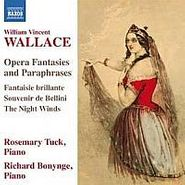 William Vincent Wallace, Wallace: Opera Fantasies & Paraphrases (for Piano) (CD)