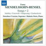 Fanny Mendelssohn-Hensel, Songs 2 (CD)