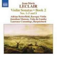Jean-Marie Leclair, Leclair: Violin Sonatas, Book 2 - Nos. 1-5 and 8 (CD)