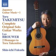 Toru Takemitsu, Takemitsu: Complete Original Solo Guitar Works / Brouwer: Two Homages To Toru Takemitsu (CD)