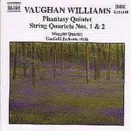 Ralph Vaughan Williams, Vaughan Williams: Phantasy Quintet / String Quartets 1 & 2 (CD)