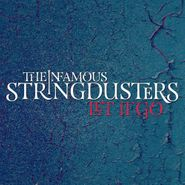 The Infamous Stringdusters, Let It Go (LP)