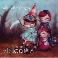 Girl In A Coma, Both Before I'm Gone [Blue Vinyl] [RECORD STORE DAY] (LP)