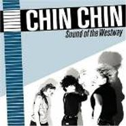 Chin-Chin, Sound Of The Westway (LP)
